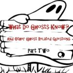 What-Do-Ghosts-Know2