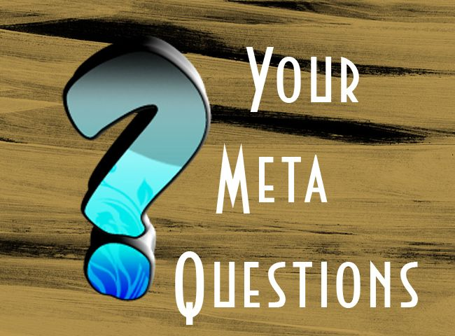 Your Meta Questions – May 2017